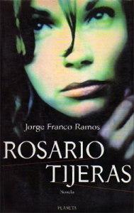 Rosario Tijeras, de Jorge Franco