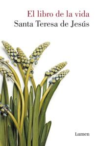 Libro de la vida, Santa Teresa de Jesús (Lumen, 2015)