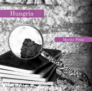 Hungría, de Moritz Fritz (Ártese quien pueda, 2014)