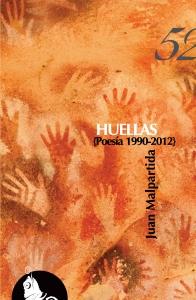 Huellas (Poesía 1990-2012) de Juan Malpartida