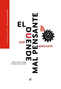 El duende mal pensante, José Bergamín (Cuadernos del Vigía, 2015)