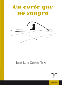 Un corte que no sangra, de José Luis Gómez Toré (Trea, 2015)